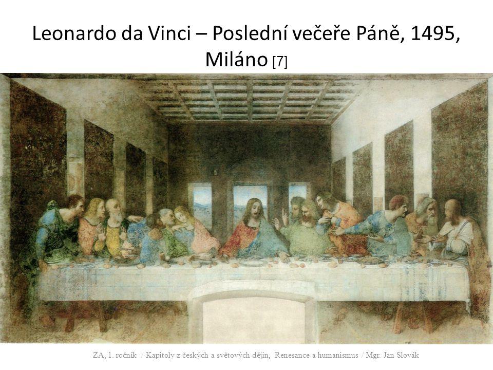Leonardo da Vinci – Poslední večeře Páně, 1495, Miláno [7]